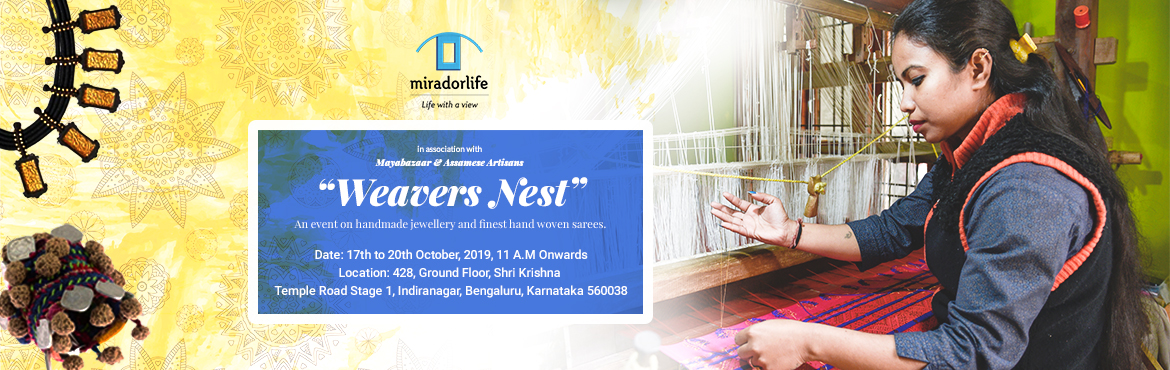 Weavers Nest - An event on hand crafted jewellery and finest hand woven sarees