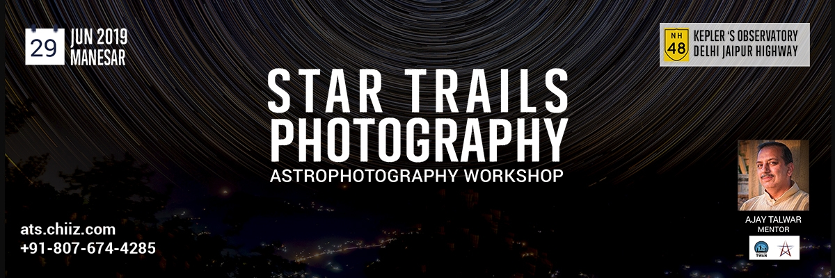 Star Trail & Astrophotography workshop