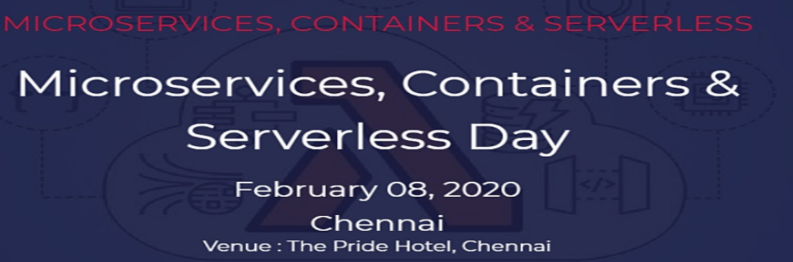 Microservices, Containers & Serverless Day