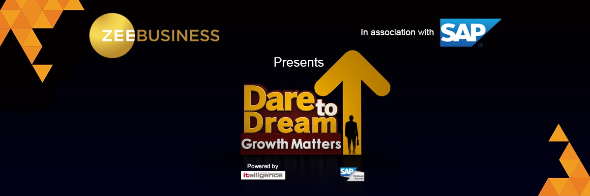 ZEE Business Dare To Dream Growth Forum