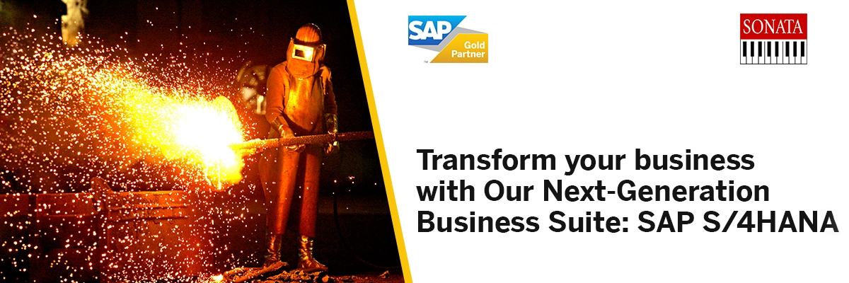 Transform your business with Our Next-Generation Business Suite: SAP S/4HANA